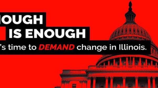 Enough is Enough: It is time to demand change in Illinois